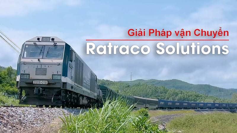 Dịch vụ vận tải hàng hóa Bắc Nam bằng đường sắt của Ratraco Solutions