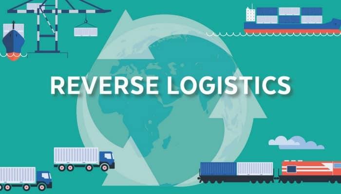 Reverse Logistics là gì? Tổng quan về Dịch vụ Reverse Logistics