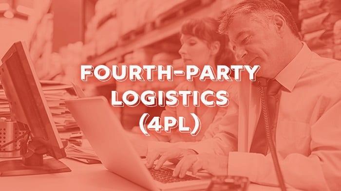 4PL là gì? Những thông tin quy định trong chiến lược 4PL là gì?